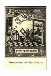 Germantown and The Germans: Exhibition Catalogue