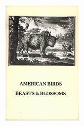 American Birds, Beasts and Blossoms: Exhibition Catalogue