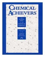 Chemical Achievers: The Human Face of the Chemical Sciences