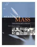 Measuring Mass: From Positive Rays to Proteins