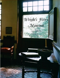 Wright's Ferry Mansion: Volume 1: The House
