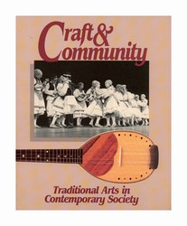 Craft & Community: Traditional Arts