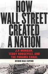 How Wall Street Created a Nation: J.P. Morgan, Ted