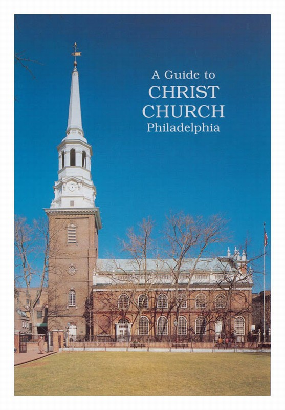 guide to christ church philadelphia