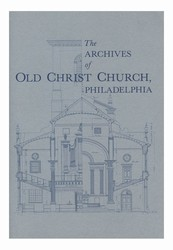 Archives of Old Christ Church, Philadelphia
