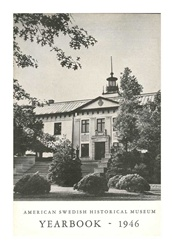 American Swedish Historical Museum: Yearbook -- 1946