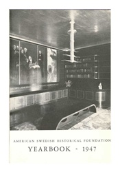 American Swedish Historical Museum: Yearbook -- 1947