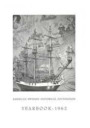 American Swedish Historical Museum: Yearbook -- 1962