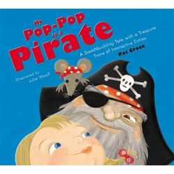 My Pop-Pop is a Pirate: A Swashbuckling Tale with