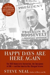 Happy Days Are Here Again: The 1932 Democratic Con