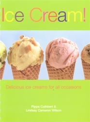 Ice Cream!: Delicious Ice Creams for All Occasions
