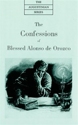 Confessions of Blessed Alonso de Orozco