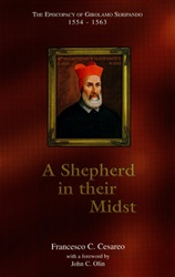 Shepherd in Their Midst: The Episcopacy of Girolamo Seripando, 1554-1563