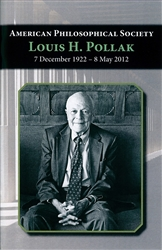Louis H. Pollak, 7 December 1922-8 May 2012: Biographical Sketches