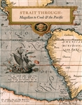 Strait Through: Magellan to Cook & the Pacific