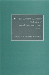Leonard L. Milberg Collection of Jewish American Writers: Volume 1