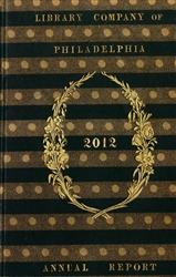 Library Company of Philadelphia: 2012 Annual Report