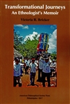 Transformational Journeys: An Ethnologist's Memoir: Transactions, APS (Vol. 106, Part 5)