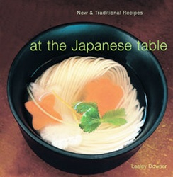 At the Japanese Table: New & Traditional Recipes