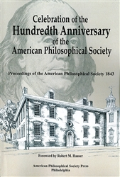 Celebration of the Hundredth Anniversary of the American Philosophical Society