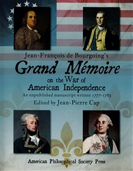 Jean-François de Bourgoing's Grand Mémoire on the War of American Independence (an unpublished manuscript written 1777–1783), two-volume set