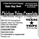 Chicken Tripe Complete - 20 lb. case