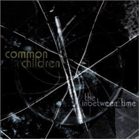 Common Children - The Inbetween Time - CD