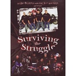 Surviving The Struggle DVD