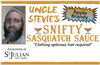 Uncle Stevie's Snifty Sasquatch Sauce