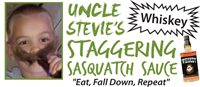 Uncle Stevie's Staggering Sasquatch Sauce