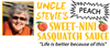 Uncle Stevie's Sweet-Nini Sasquatch Sauce
