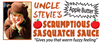 Uncle Stevie's Scrumptious Sasquatch Sauce