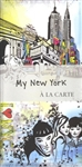 My New York a la Carte by A la Carte Maps