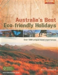 Australia's Best Eco-friendly Holidays by Universal Publishers Pty Ltd
