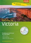 Holiday in Victoria by Universal Publishers Pty Ltd