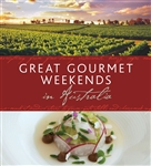 Great Gourmet Weekends in Australia by Universal Publishers Pty Ltd