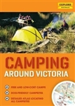 Camping Around Victoria by Universal Publishers Pty Ltd