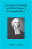 Jonathan Edwards and 21st Century Evangelicalism
