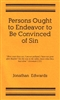 Persons Ought to Endeavor to Be Convinced of Sin