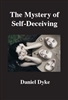 The Mystery of Self-Deceiving