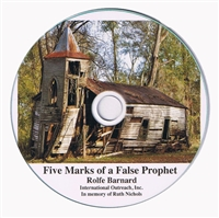 Five Marks of a False Prophet CD