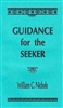 Guidance for the Seeker