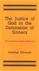 The Justice of God in the Damnation of Sinners