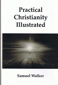 Practical Christianity Illustrated