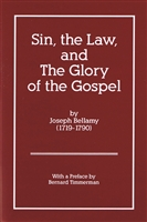 Sin, the Law, and the Glory of the Gospel