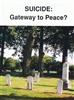 Suicide: Gateway to Peace
