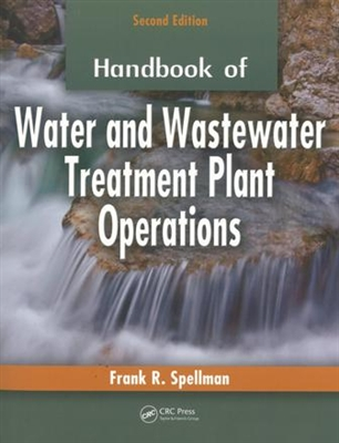 Handbook of Water & Wastewater Treatment Plant Operations 2nd Ed.
