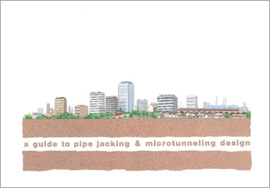 A Guide to Pipe Jacking and Microtunneling Design