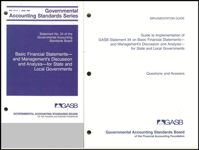 Governmental Accounting Standards Board- Statement No. 34 & Implementation Guide