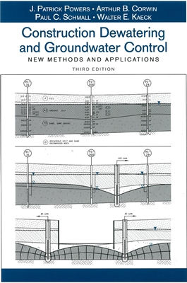 Construction Dewatering and Groundwater Control: New Methods and Applications, 3rd Edition